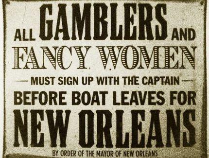 Steamboats, Gamblers & women